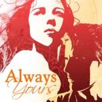 alwaysyours72lg.jpg